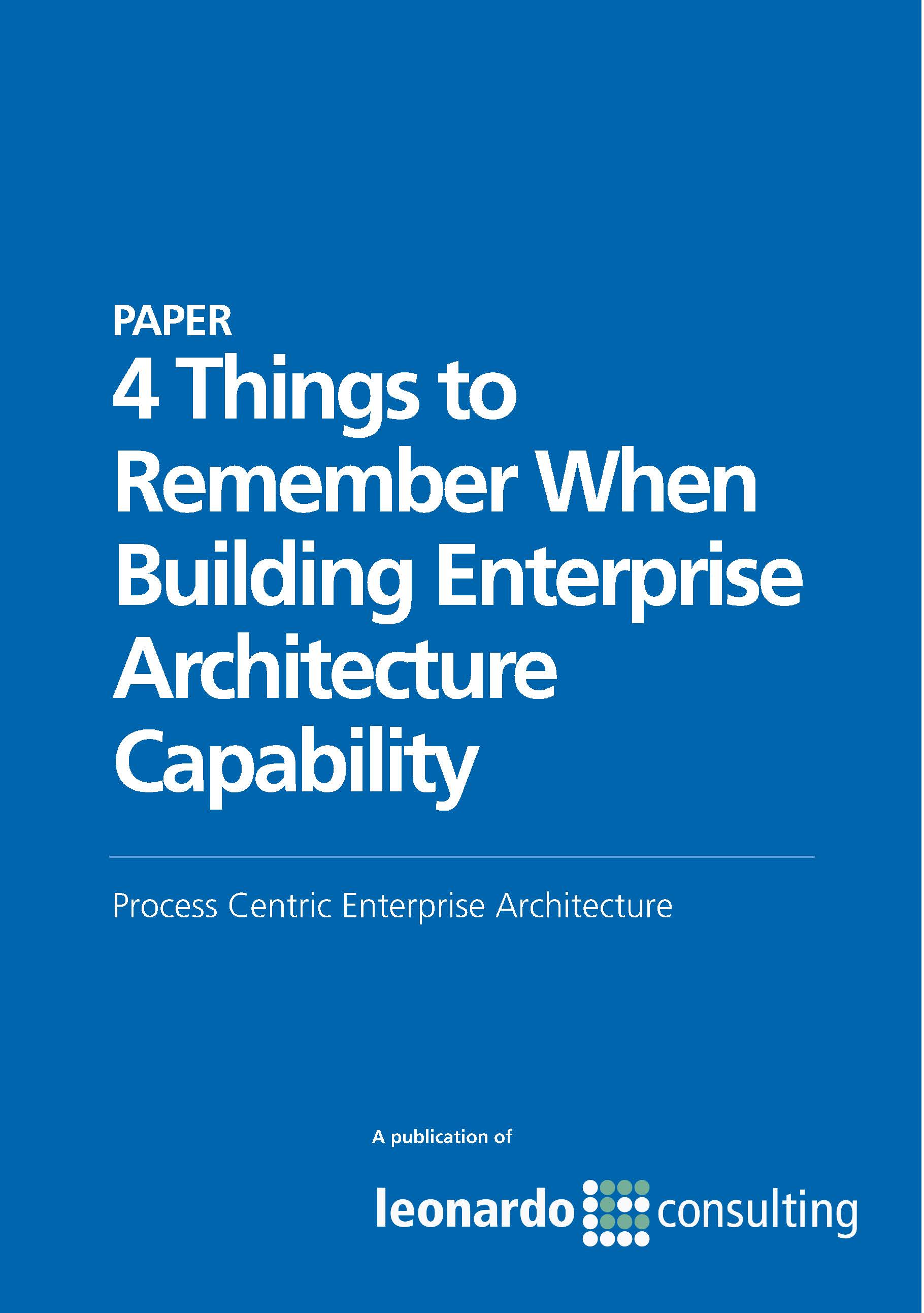 4 Things to Remember When Building Enterprise Architecture Capability